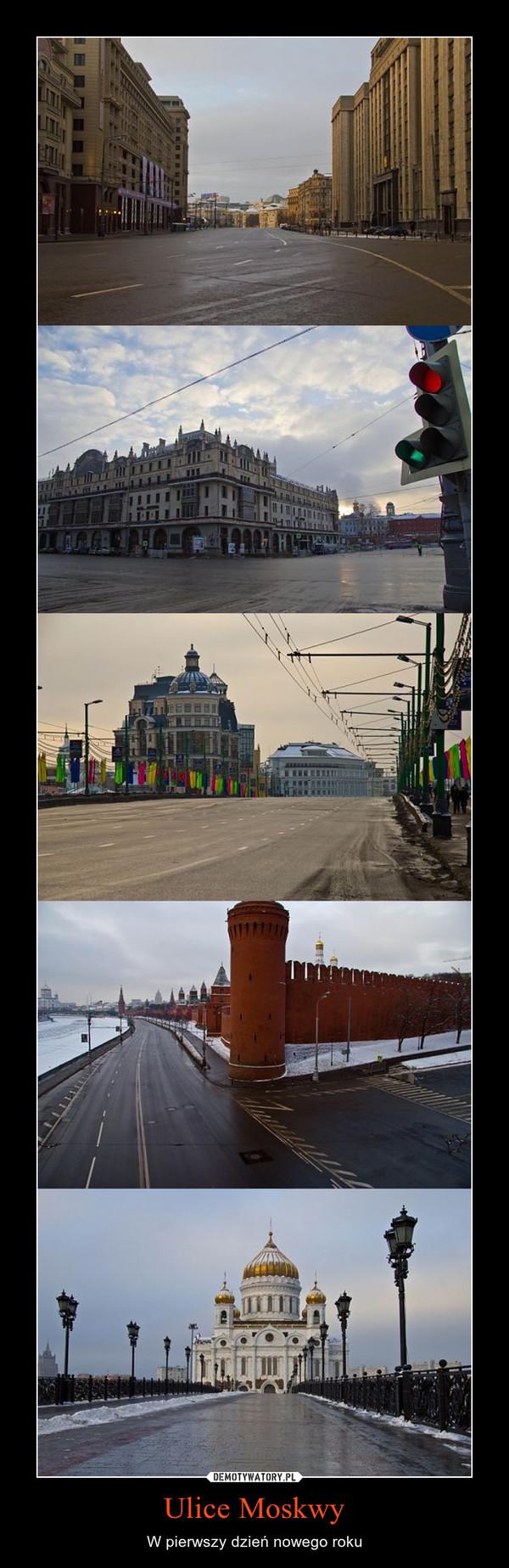 Ulice Moskwy – W pierwszy dzień nowego roku